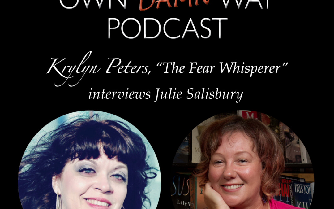 Julie Salisbury – Get Out of Your Own Damn Way Podcast