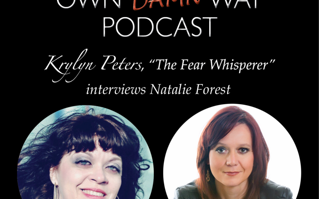 Natalie Forest – Get Out of Your Own Damn Way Podcast