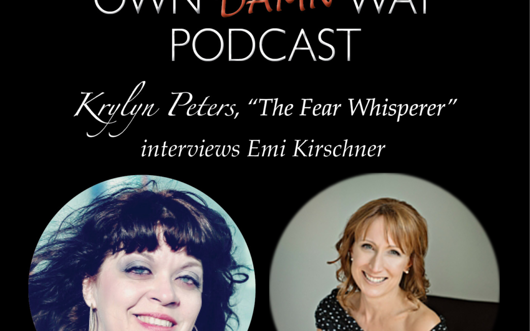 Emi Kirschner – Get Out of Your Own Damn Way Podcast