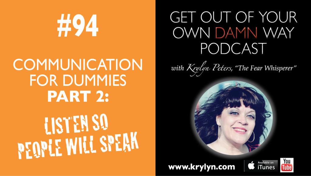 Communication for Dummies Part 2: Listen So People Will Speak