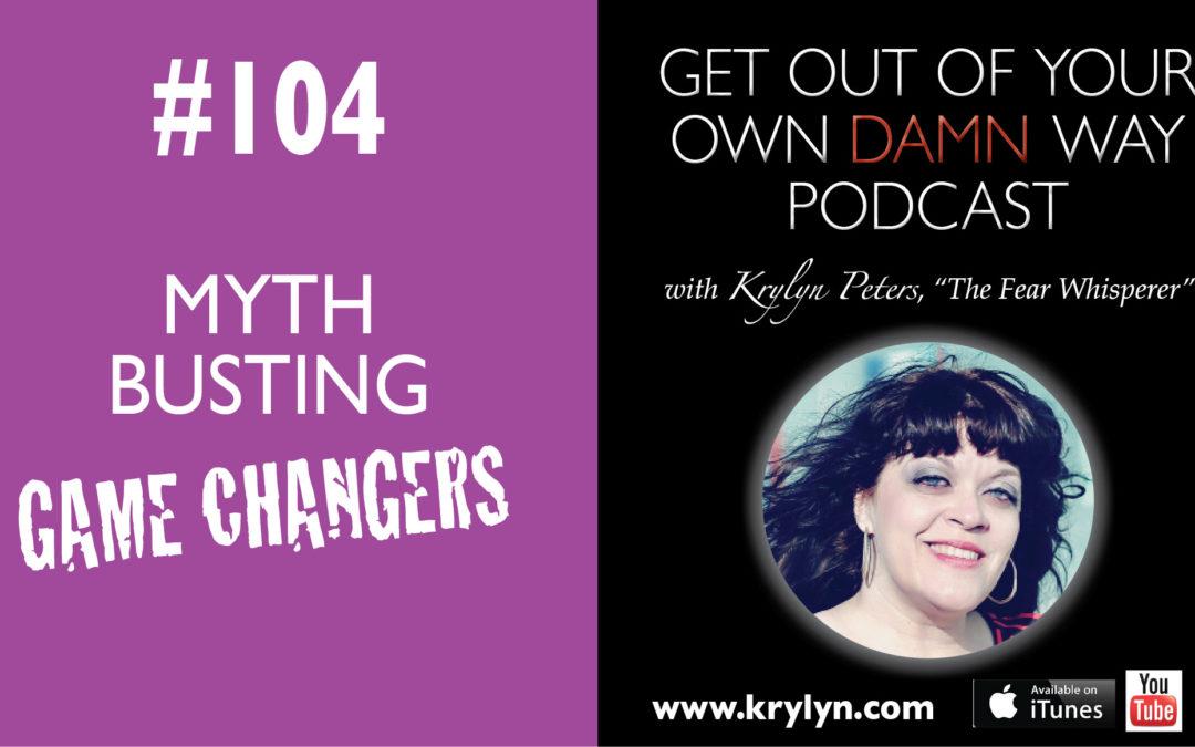 #104: Myth-Busting Change-Gamers
